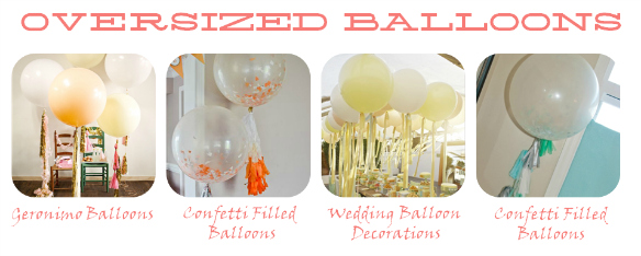 2013 Party Trends – Oversized Balloons – One Stylish Party
