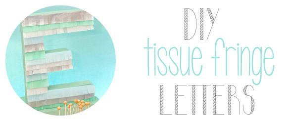 DIY_tissue_fringe_letters_tutorial